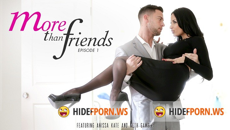 EroticaX.com - Anissa Kate - More Than Friends, Episode 1 [FullHD 1080p]