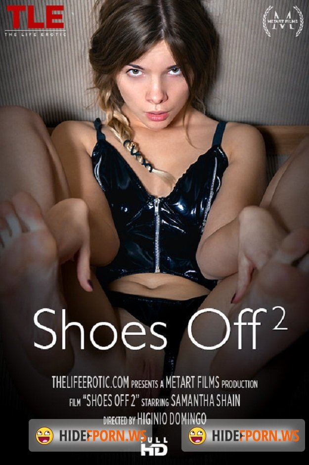 TheLifeErotic.com - Samantha Shain - Shoes Off 2 [HD 720p]